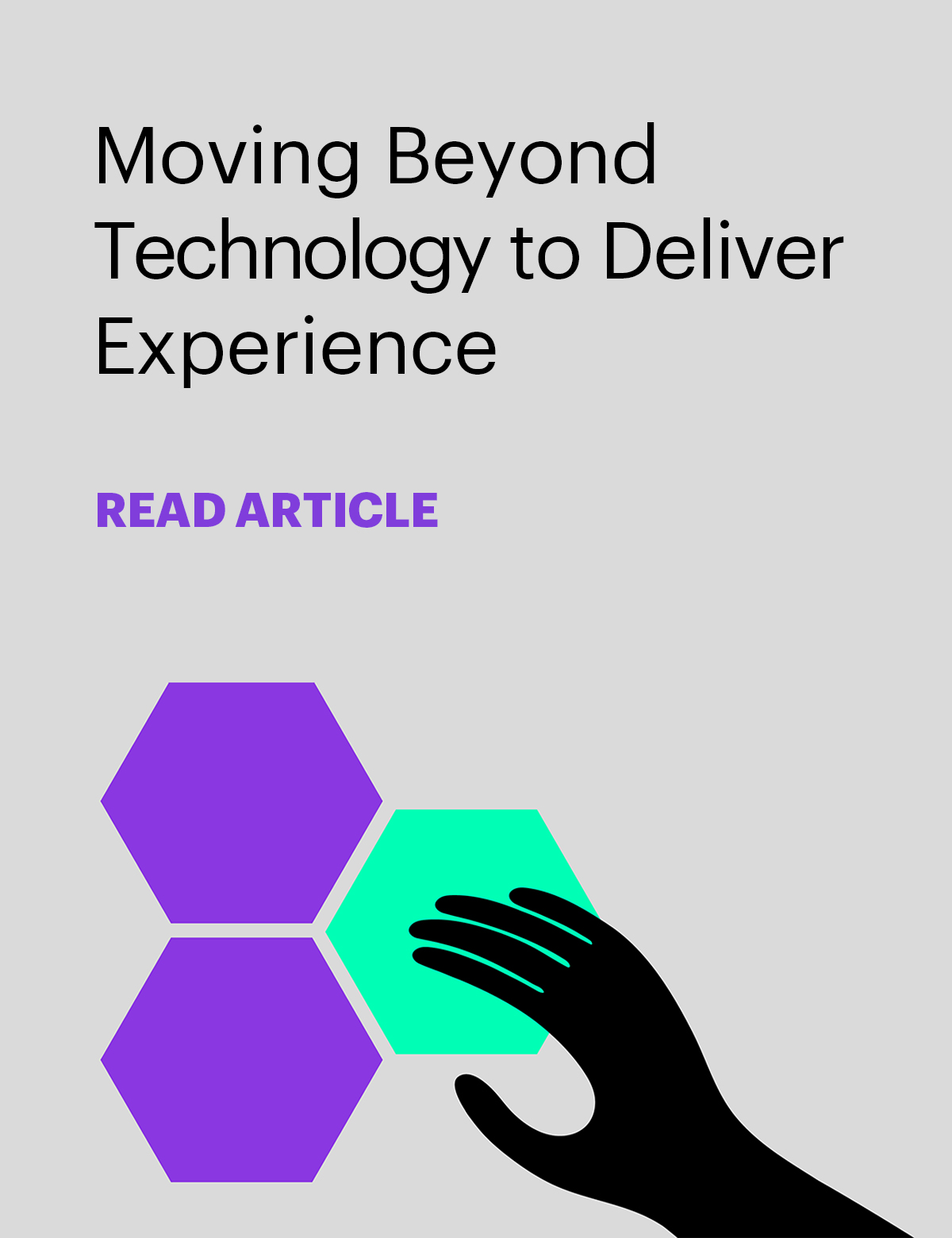 Moving beyond technology to deliver relevance and experience