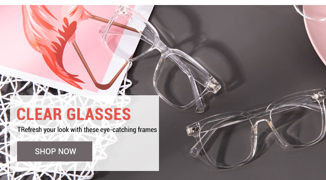 Clear glassesRefresh your look with these eye-catching framesSelect now