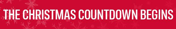 THE CHRISTMAS COUNTDOWN BEGINS