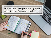 How To Improve Your Work Performance And Get Noticed