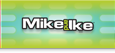 Mike and Ike?