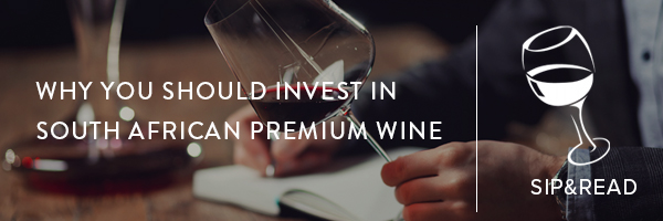 Why you should invest in premium South African wine