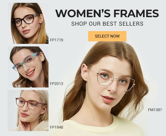 Women's framesShop Our Best sellersSelect now
