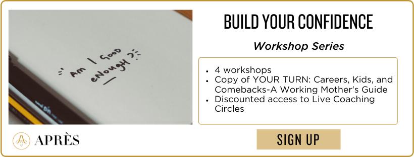 Build Your Confidence Workshop Series