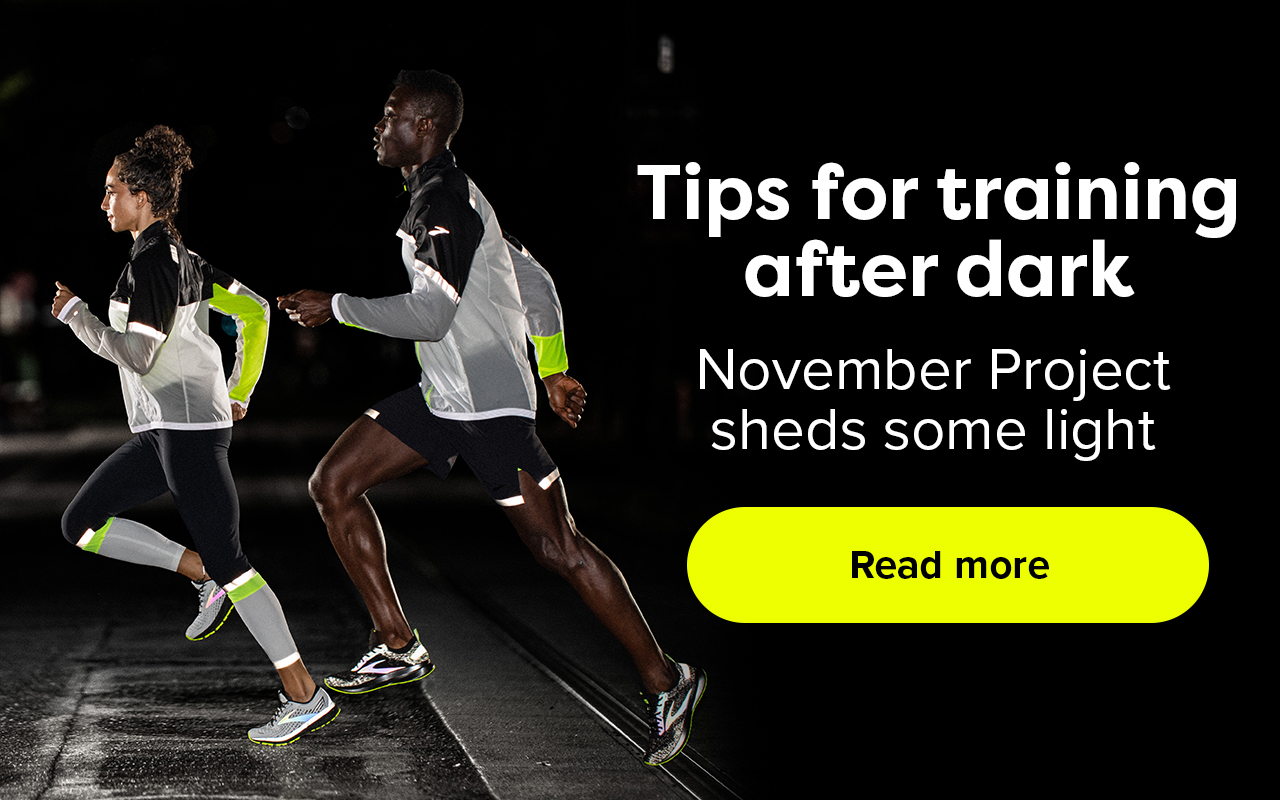 Tips for training after dark. November Project sheds some light. Read more