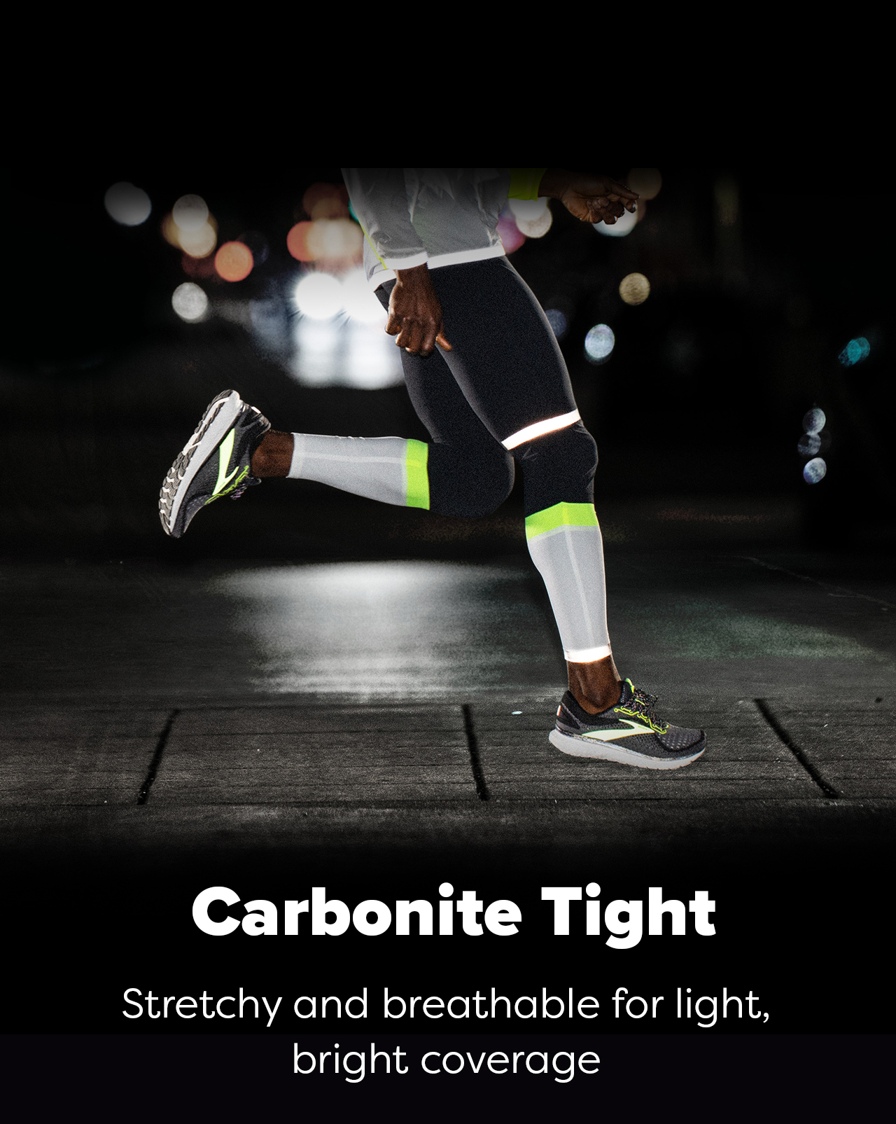Carbonite Tight - Stretchy and breathable for light, bright coverage
