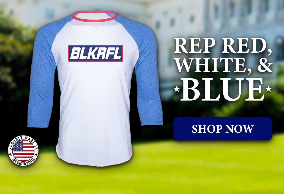 Rep Red, White, & Blue, Shop BLKRFL 3/4 Shirt