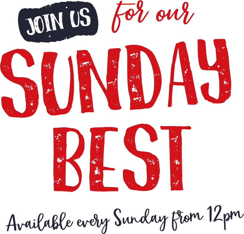JOIN US FOR OUR SUNDAY BEST