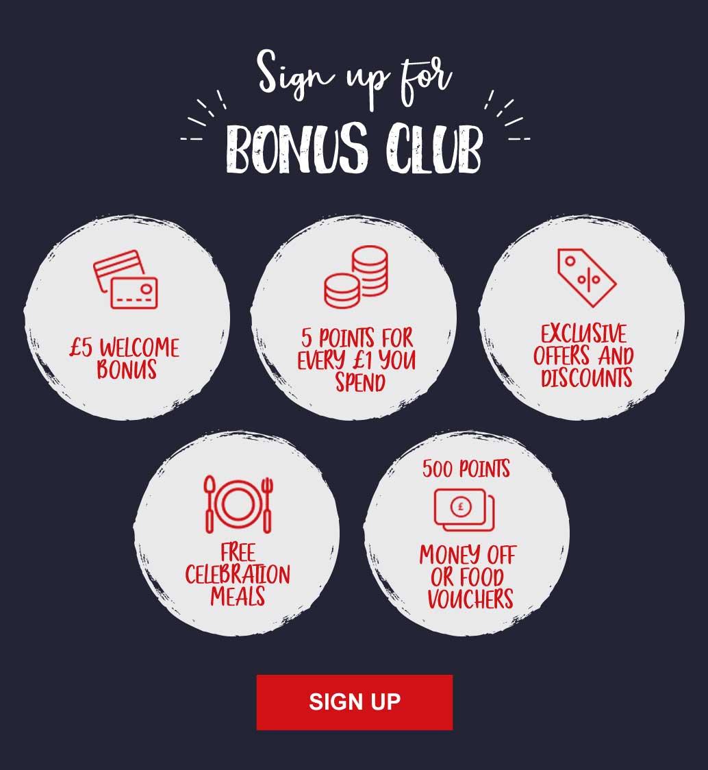 SIGN UP FOR THE BONUS CLUB