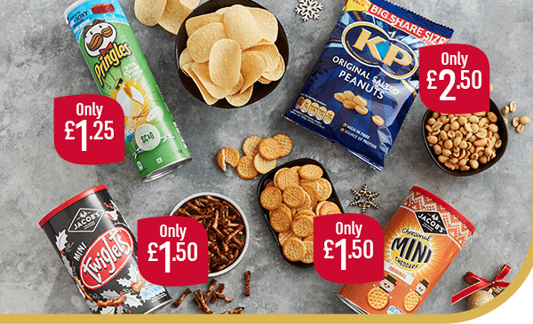 Only �50 Jacob's Twiglets Only �50 Jacob's Cheesonal Mini Cheddars Only �50 KP Original Salted Peanuts Only �25 Pringles Sour Cream & Chive