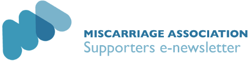 Miscarriage Association Supporters e-newsletter
