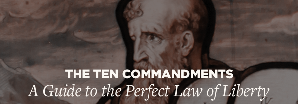 The ten commandments: A guide to the perfect law of liberty