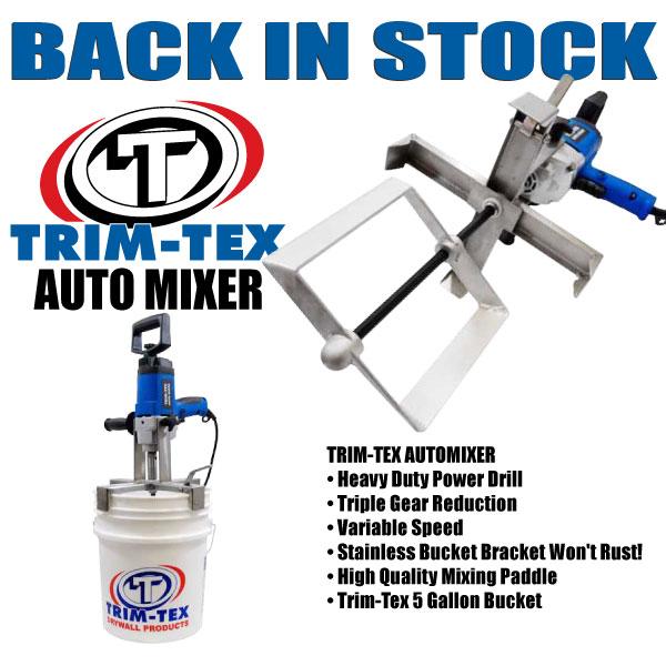 Trim-Tex Mixer back in stock!