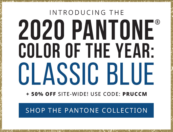 Introducing the 2020 Pantone® Color of the Year: Classic Blue + 50% Off with code: PRUCCM