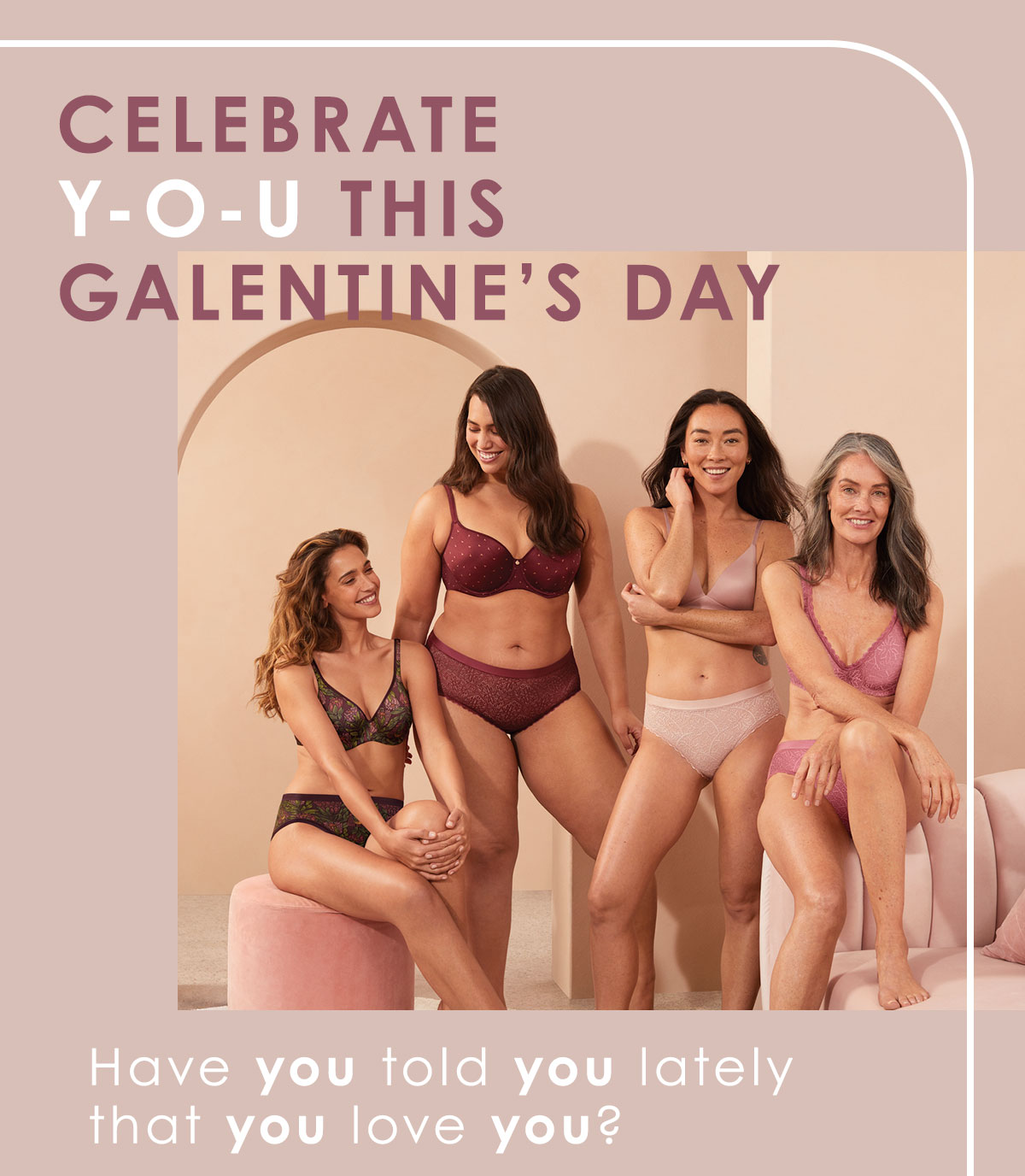 Celebrate you this Galentine's Day.