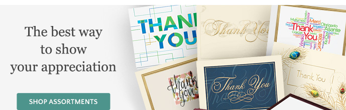 The Best Way to Show Your Appreciation - Shop Card Assortments
