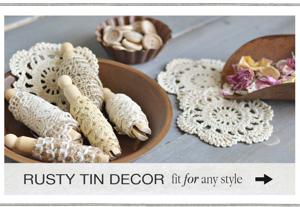 Rusty Tin Decor fit for any style