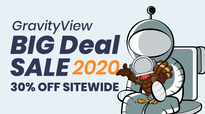 GravityView Big Deal Sale (30% Off Site-Wide!)
