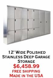 12' Wide Polished Stainless Deep Garage Storage
