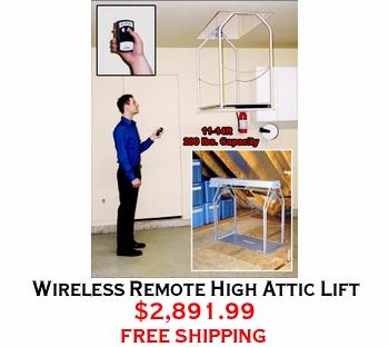 Wireless Remote High Attic Lift