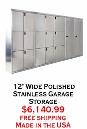 12' Wide Polished Stainless Garage Storage