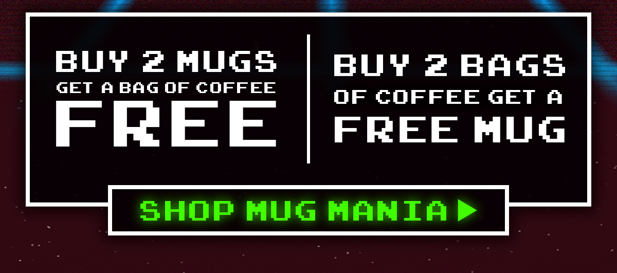 Buy Two, Get One Free - Shop Mug Mania