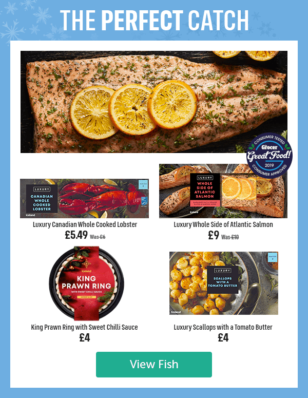 The Perfect Catch Luxury Canadian Whole Cooked Lobster Was �Now �49 Luxury Whole Side of Atlantic Salmon Was � Now �Consumer Tested Consumer Approved The Grocer Great Food 2019 King Prawn Ring with Sweet Chilli Sauce �Luxury Scallops with a Tomato Butter �View Fish