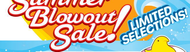 SUMMER BLOWOUT SALE!!! No discount code needed - reduced prices shown when items placed in shopping bag.