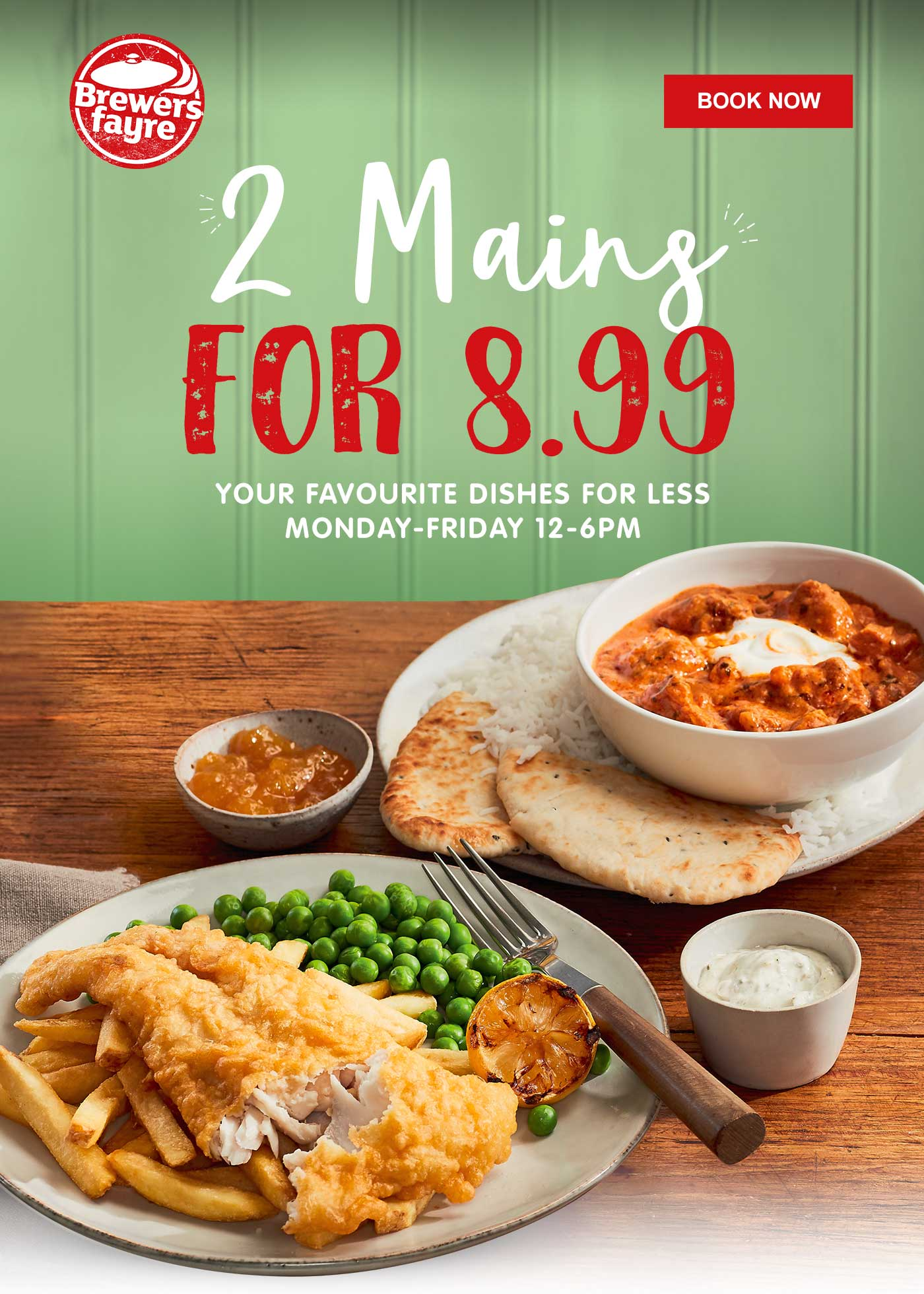 2 MAINS FOR 8.99