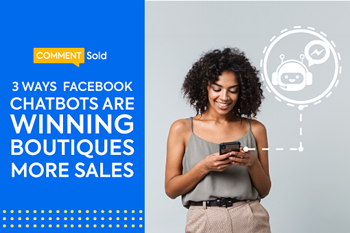 New3 Ways Chatbots Are Winning Boutiques More Sales