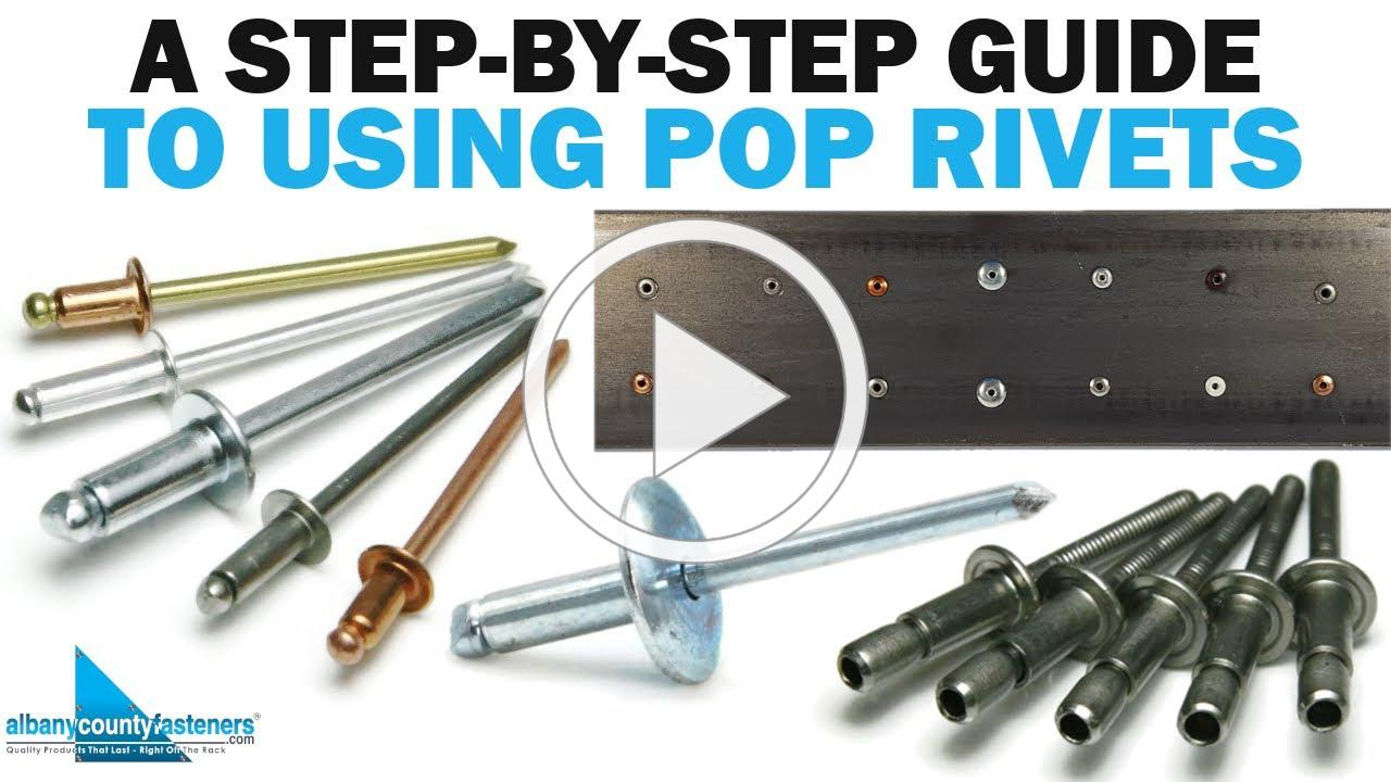 A Step-By-Step Guide on How to Use POP Rivets | Fasteners 101
