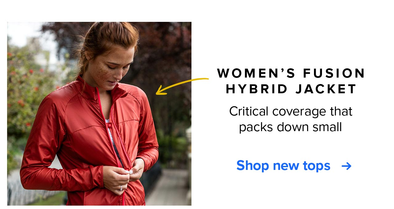 WOMEN''S FUSION HYBRID JACKET   Critical coverage that packs down small   Shop new tops