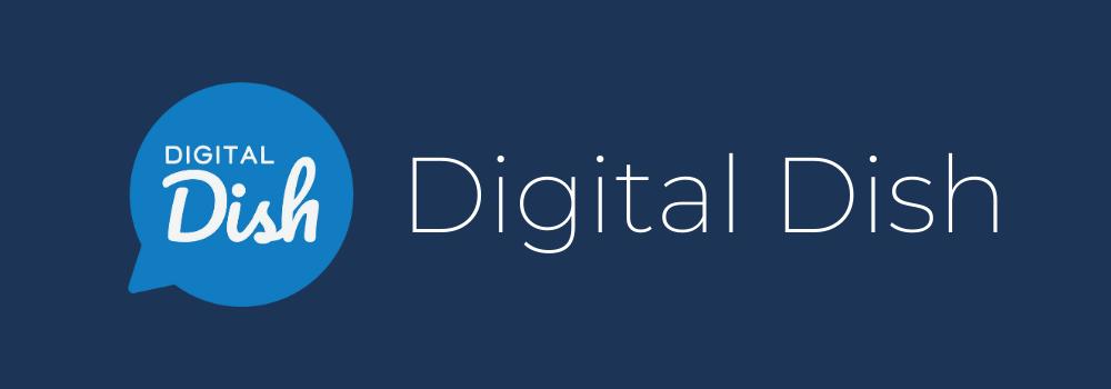 Digital Dish.