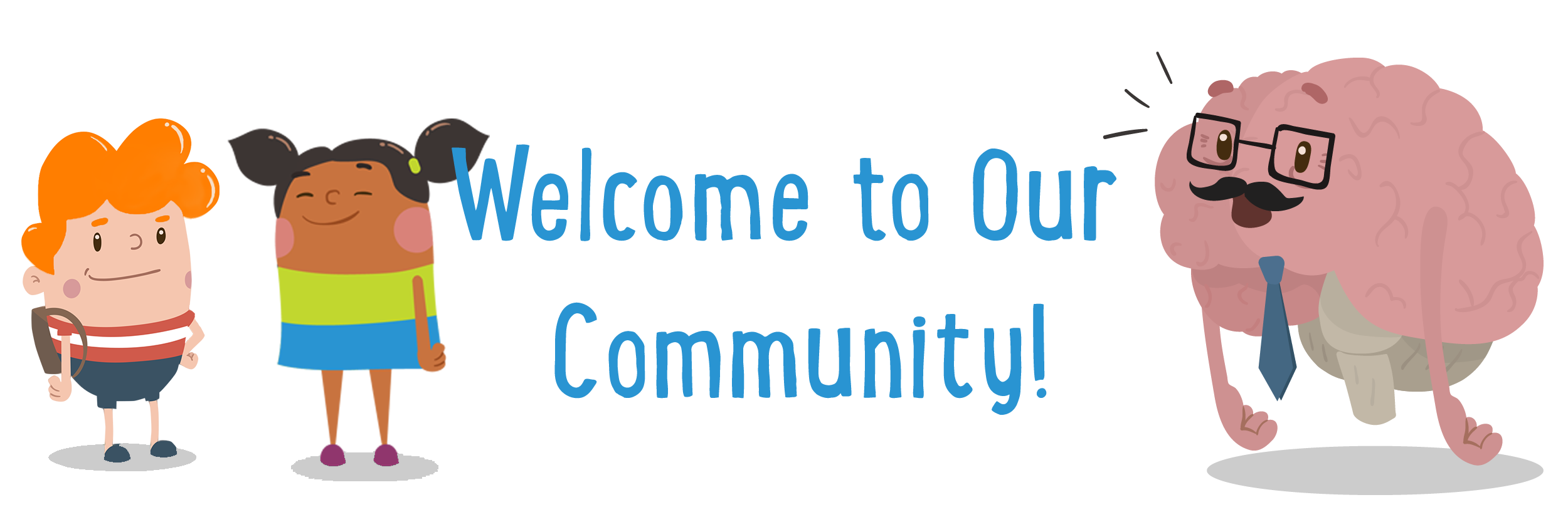 Welcome to Our Community
