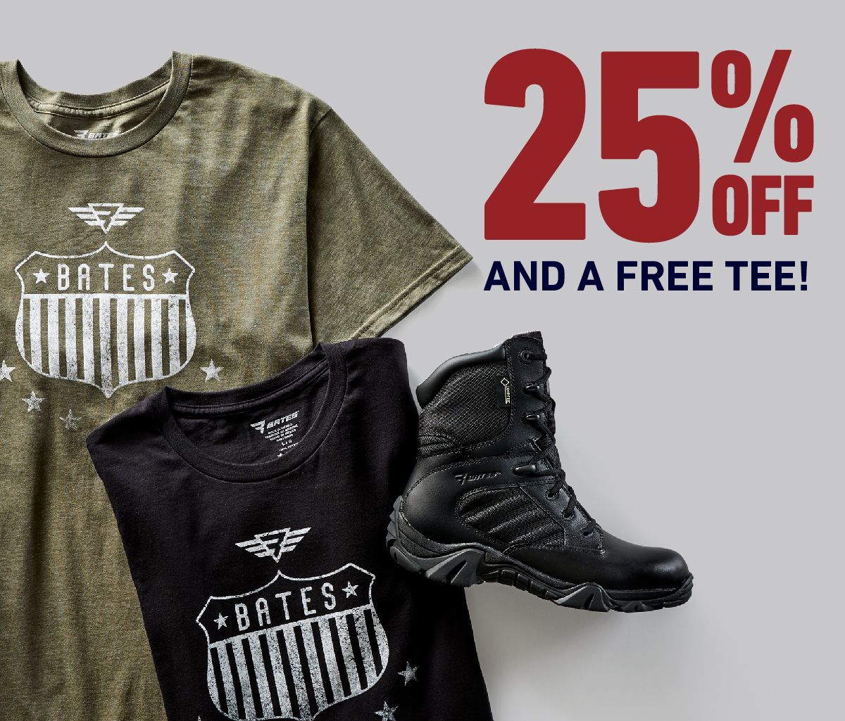 25% OFF AND A FREE TEE!