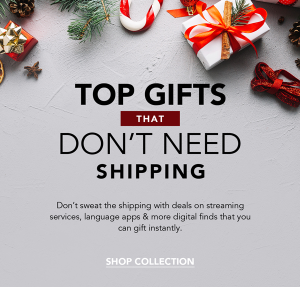 Gifts that don't need shipping   shop now