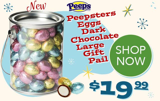 PEEPS Peepsters Eggs Dark Chocolate Large Gift Pail - $19.99 - SHOP NOW
