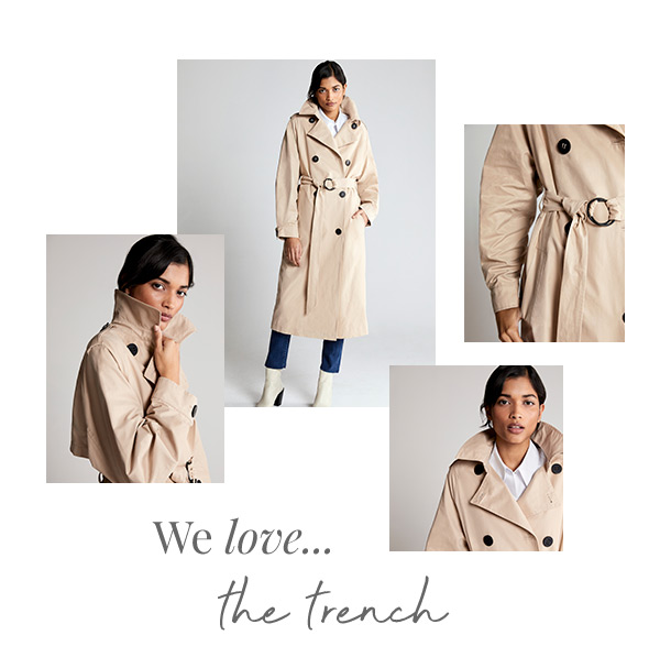 We love the trench