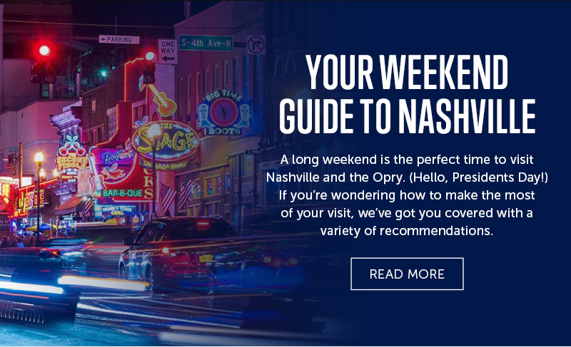 Your Weekend Guide To Nashville