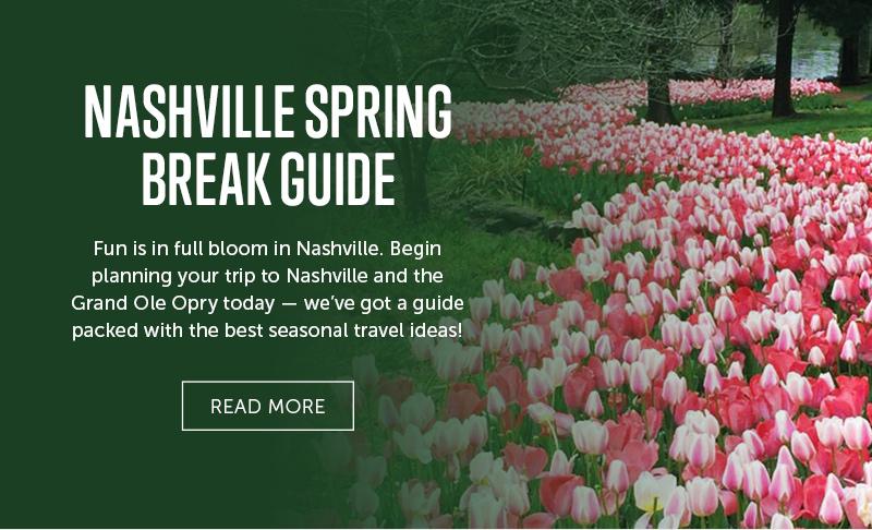 Nashville Spring Break Guide