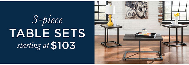 3-piece Table Sets starting at $103