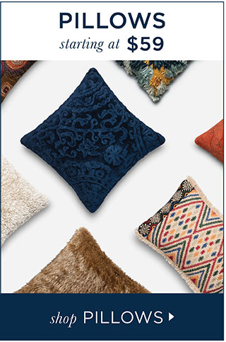 Decorative Pillows starting at $59