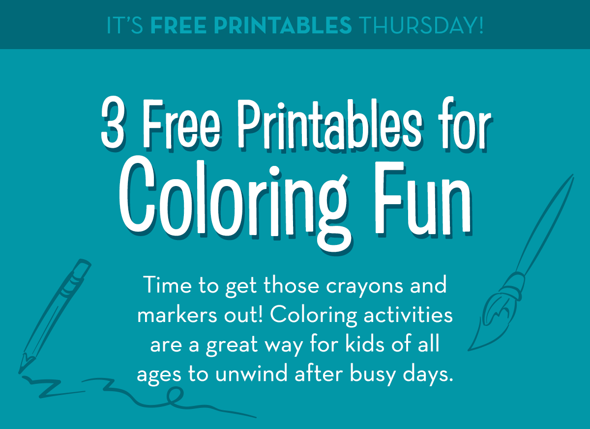 It's Free Printables Thursday! 3 Free Printables for Coloring Fun - Time to get those crayons and markers out! Coloring activities are a great way for kids of all ages to unwind after busy days.