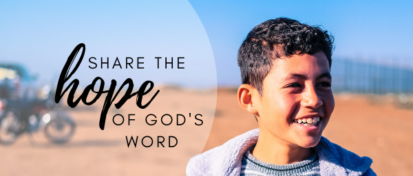 Share the hope of God's Word