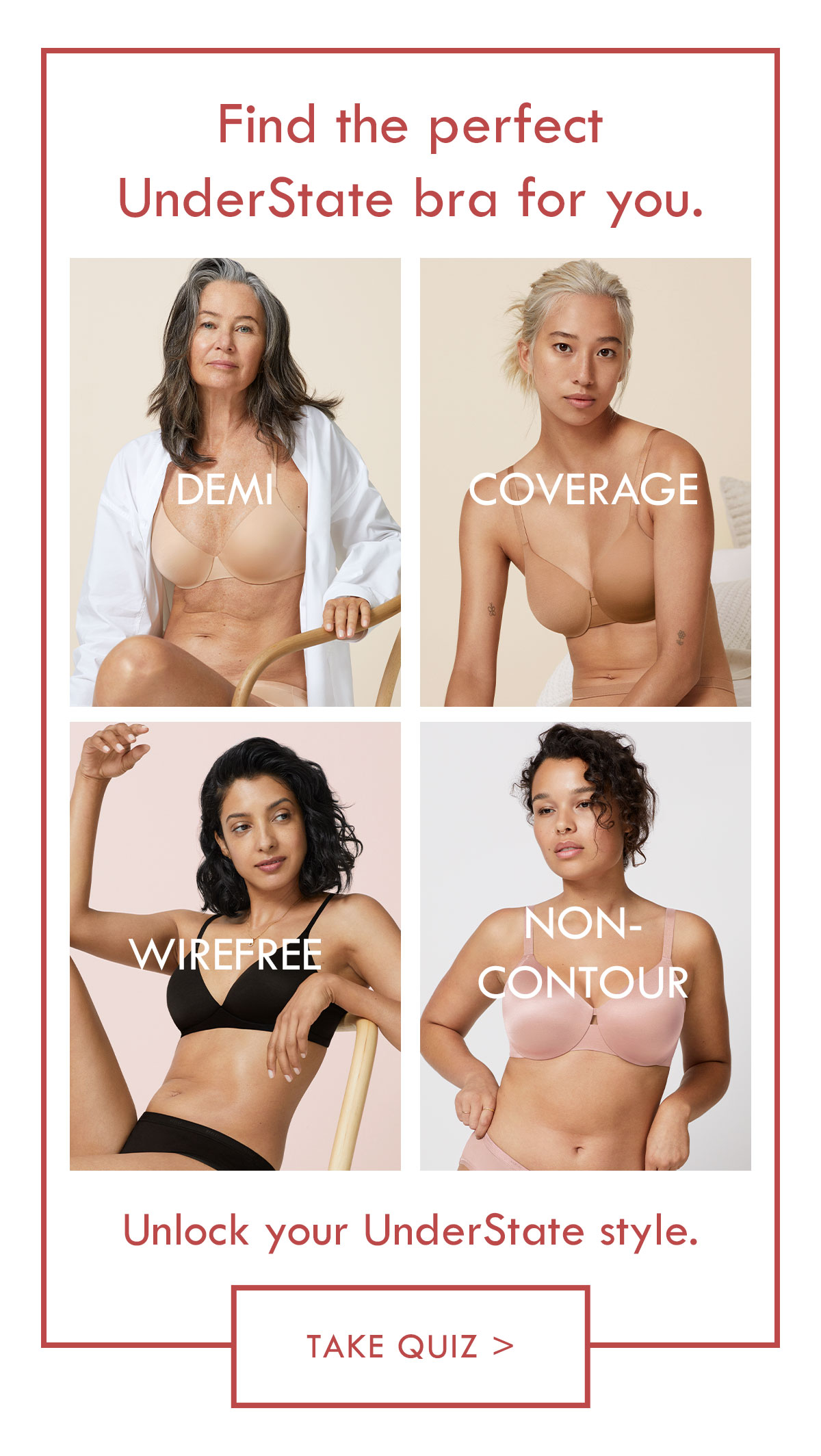 Find the perfect UnderState bra for you. Take quiz.