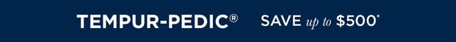 Tempurpedic - Save up to $500_SEC