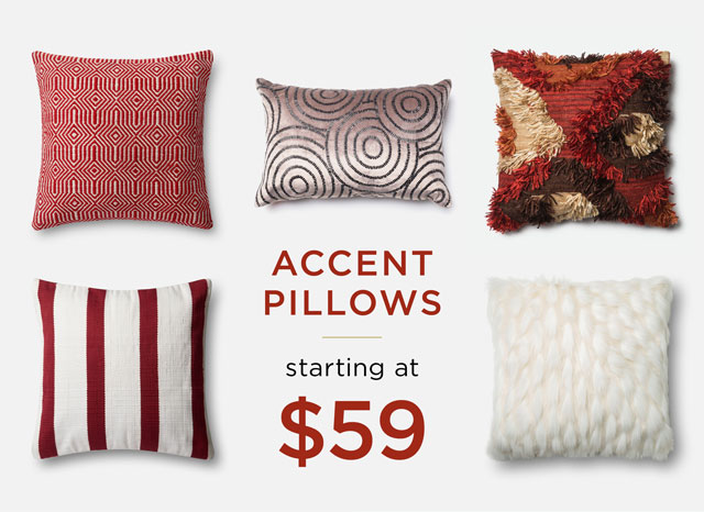 Accent pillows starting at $59
