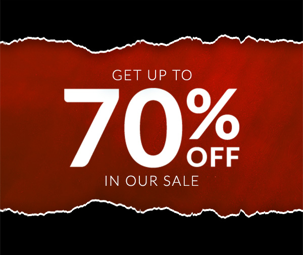 Get up to 70% off in our sale