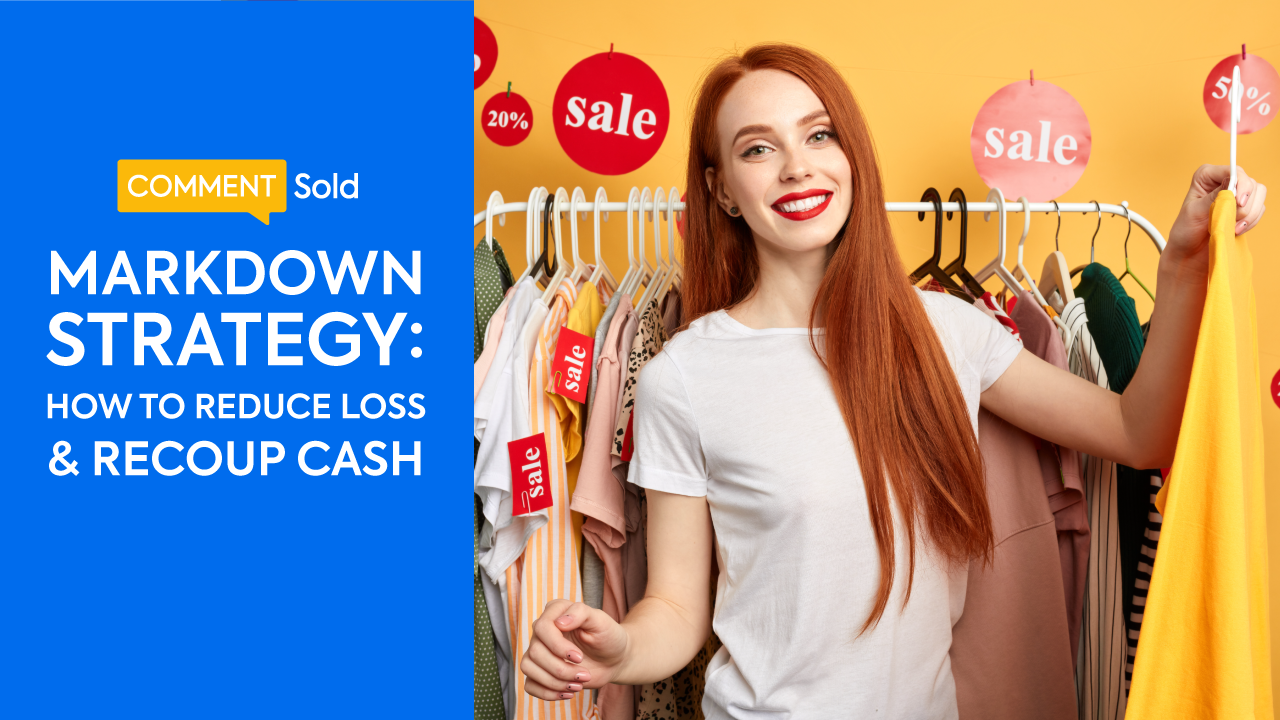 Markdown Strategy: How to Reduce Loss & Recoup Cash