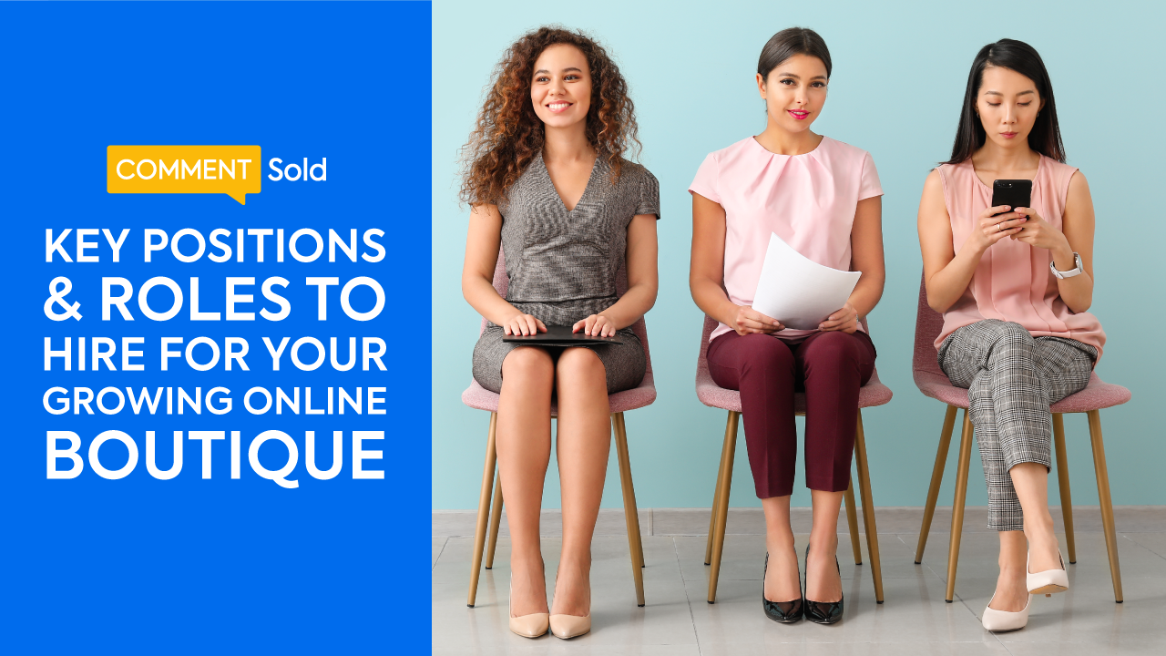 Key Positions and Roles to Hire for Your Growing Online Boutique